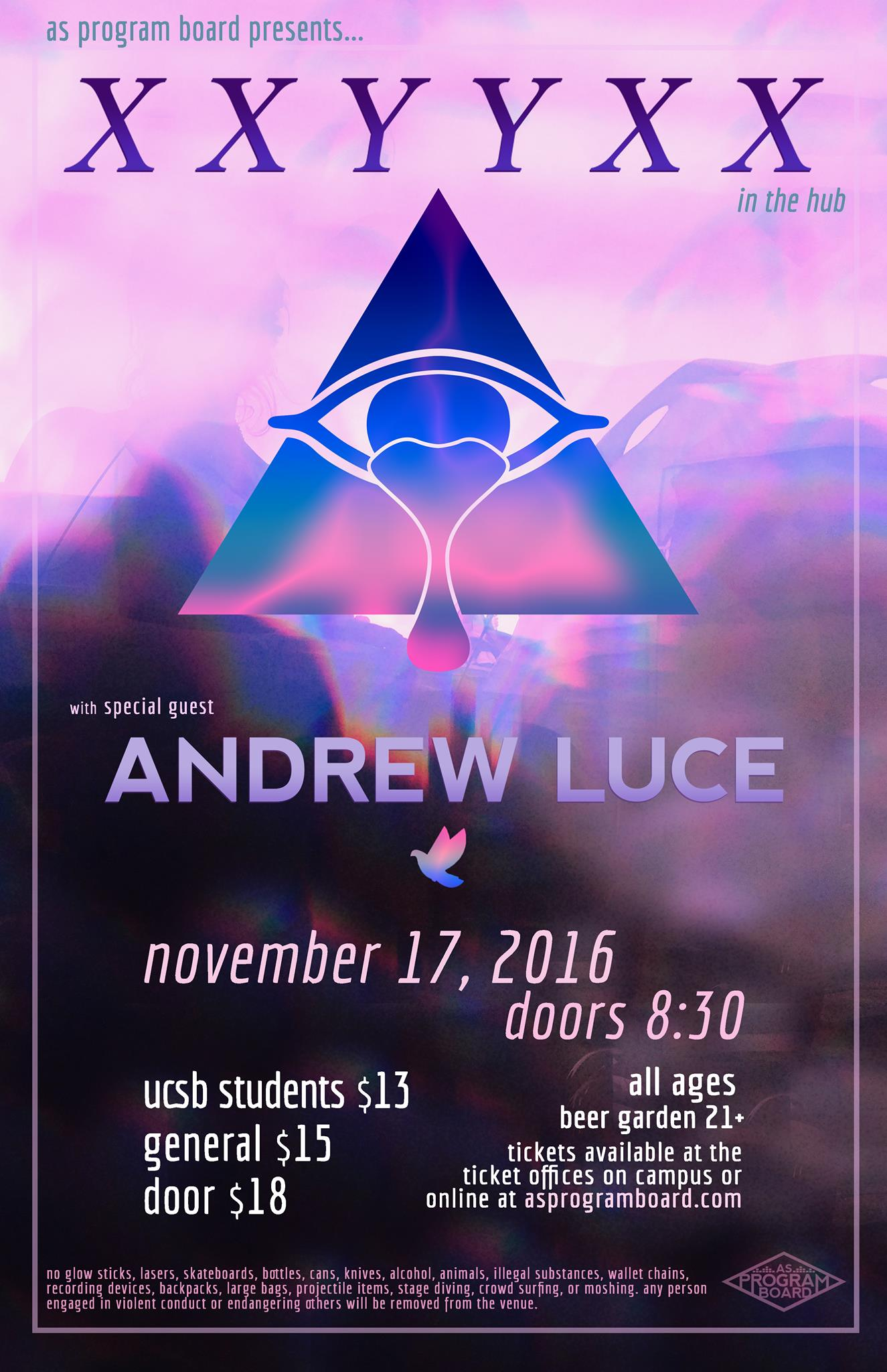 XXYYXX with special guest: Andrew Luce in The Hub