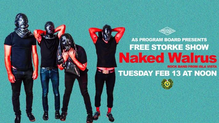 Free Noon Storke Show: Naked Walrus!