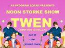Free Noon Storke Show: Twen
