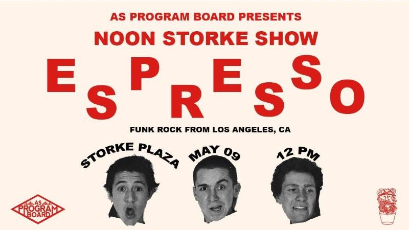 Free Noon Storke Show: Espresso
