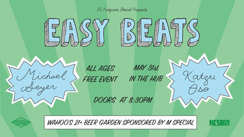Easy Beats ft. Michael Seyer + Special Guest TBA