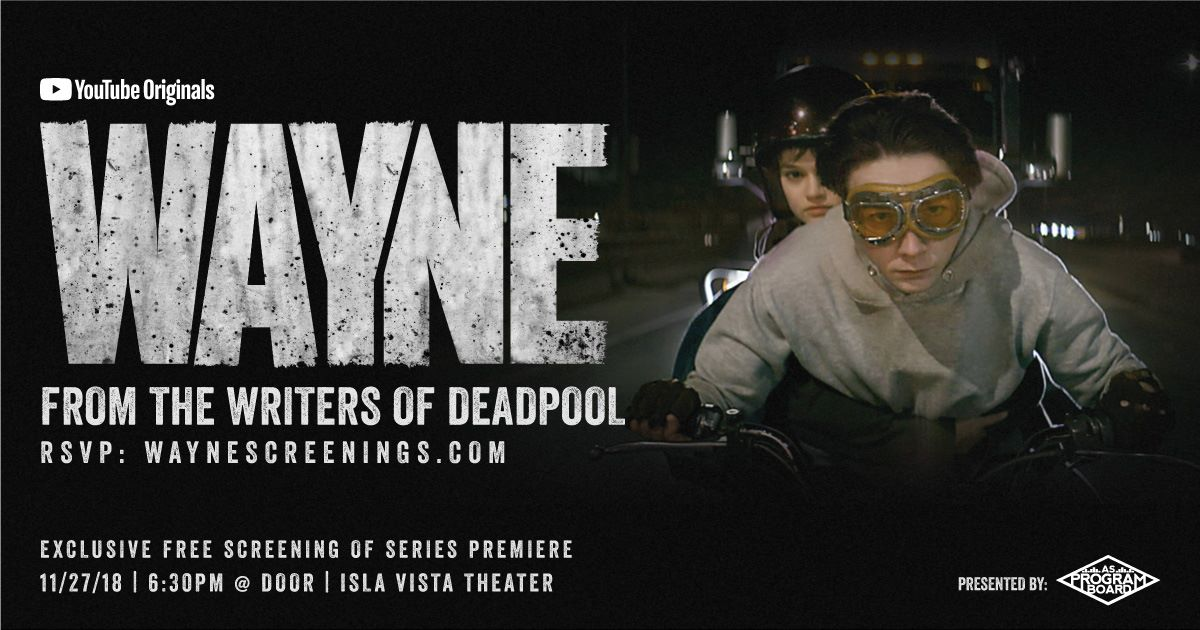 Free Prescreening: Wayne, a YouTube Original Series