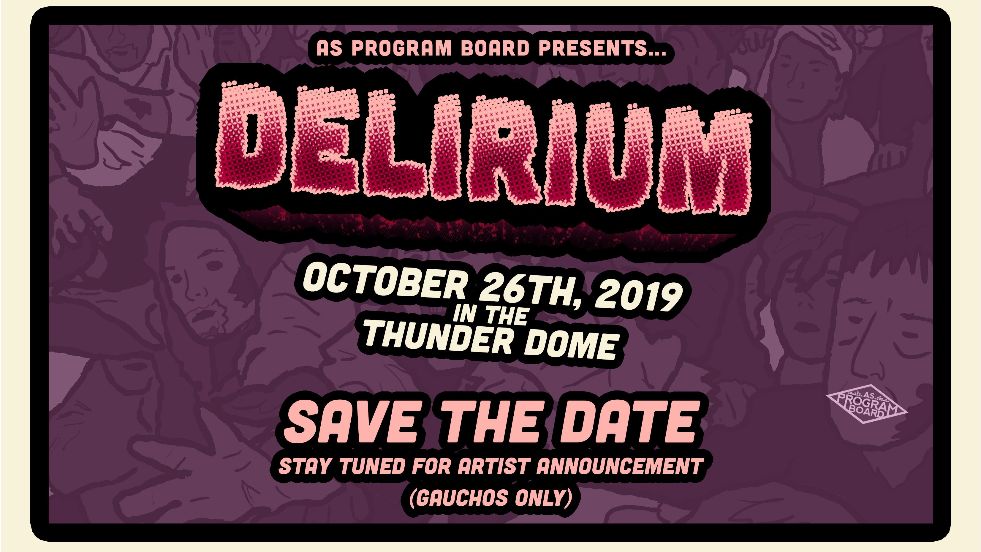 SAVE THE DATE: Delirium 2019!