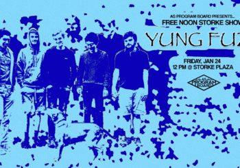 Free Noon Storke Show: Yung Fuzz (1/24)